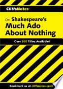 Cliffsnotes On Shakespeare S Much Ado About Nothing Book
