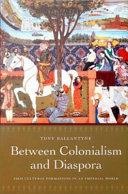 Between Colonialism and Diaspora: Sikh Cultural Formations ...