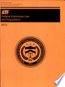 Federal Explosives Law and Regulations 2012