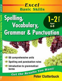 Spelling  Vocabulary  Grammar and Punctuation