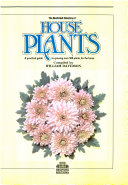 The Illustrated Directory of House Plants
