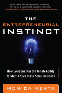The Entrepreneurial Instinct: How Everyone Has the Innate Ability to Start a Successful Small Business [Pdf/ePub] eBook