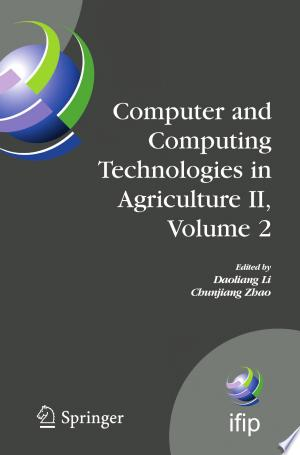 Free Download Computer and Computing Technologies in Agriculture II, Volume 2 PDF - Writers Club