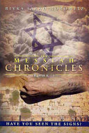 The Messiah Chronicles: Book 1