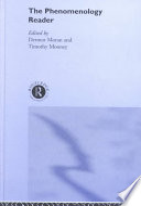 """The Phenomenology Reader"" by Dermot Moran, Timothy Mooney"