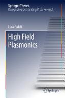 High Field Plasmonics