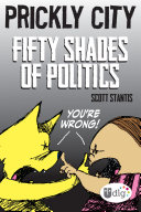 Prickly City  Fifty Shades of Politics