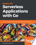 Hands On Serverless Applications With Go