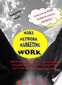 Make Network Marketing Work Book