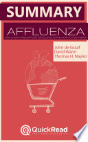 Summary of   Affluenza   by John De Graaf   Free book by QuickRead com