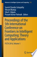 Proceedings of the 5th International Conference on Frontiers in Intelligent Computing  Theory and Applications