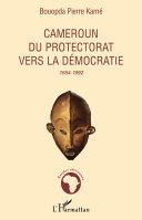Pdf Cameroun du protectorat vers la démocratie Telecharger