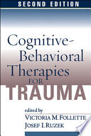 Cognitive Behavioral Therapies for Trauma  Second Edition