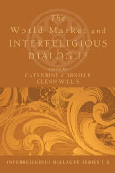 The World Market and Interreligious Dialogue