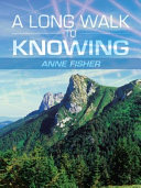 Pdf A Long Walk to Knowing Telecharger