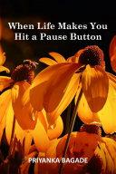 When Life Makes You Hit a Pause Button Pdf/ePub eBook