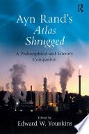 Ayn Rand s Atlas Shrugged