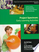 Project Zero Frameworks for Early Childhood Education: Project Spectrum : early learning activities