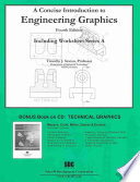 A Concise Introduction to Engineering Graphics  4th Edition  with Workbook a