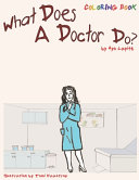 What Does A Doctor Do   Coloring Book   Coloring Book Book