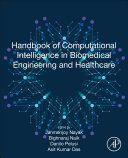 Handbook of Computational Intelligence in Biomedical Engineering and Healthcare Book