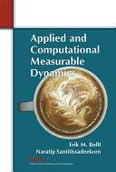Applied and Computational Measurable Dynamics