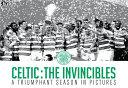 Celtic   the Invincibles