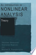 An Introduction to Nonlinear Analysis  Theory
