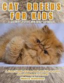 Cat Breeds for Kids