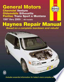 General Motors Chevrolet Venture, Oldsmobile Silhouette, Pontiac Trans Sport & Montana 1997 thru 2005