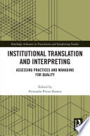 Institutional Translation and Interpreting