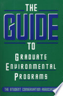 The Guide to Graduate Environmental Programs
