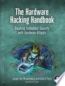 The Hardware Hacking Handbook