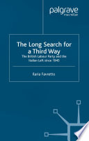 The Long Search For A Third Way