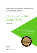 The Legal English Course Book Volume One
