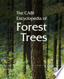 """""""The CABI Encyclopedia of Forest Trees"""" by CABI, Andrew Praciak"""