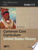 Common Core Curriculum United States History Grades 3 5