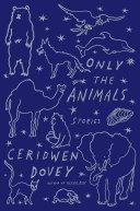 Only the Animals Pdf/ePub eBook