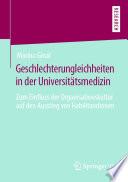 Geschlechterungleichheiten in der Universitätsmedizin