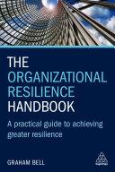 The Organizational Resilience Handbook
