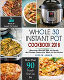 Whole 30 Diet Instant Pot Cookbook 2018