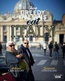 Two Greedy Italians Eat Italy