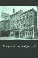 Maryland Medical Journal
