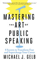Mastering the Art of Public Speaking Pdf/ePub eBook