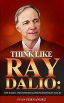 Think Like Ray Dalio