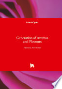 Generation of Aromas and Flavours