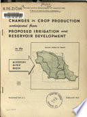 Changes in Crop Production Anticipated from Proposed Irrigation and Reservoir Development in the Missouri River Basin