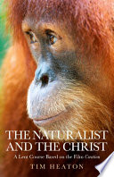 The Naturalist and the Christ Book PDF