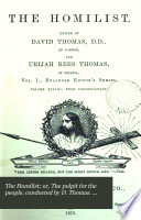The Homilist  or  The pulpit for the people  conducted by D  Thomas  Vol  1 50  51  no  3  ol  63 Book