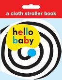 Hello Baby: Cloth Stroller Book